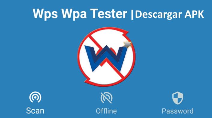 descargar aplicacion de wps wpa tester wifi